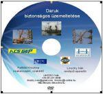 Daruk biztonságos üzemeltetése DVD (25 perc)