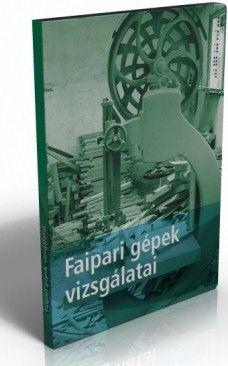 Faipari gépek üzembe helyezés előtti és időszakos biztonsági felülvizsgálata - tréningfelvétel DVD