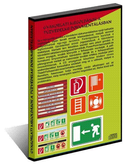 Gyakorlati megoldások a tűzvédelmi dokumentálásban CD