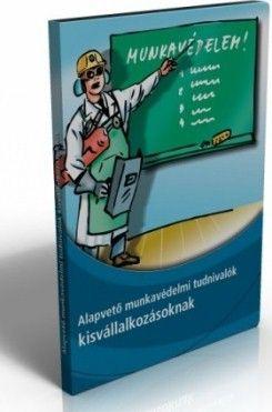 Alapvető munkavédelmi tudnivalók CD
